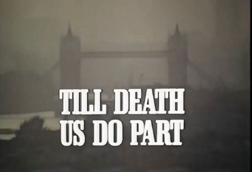 """Opening credits for the TV programme """"Till Death us do Part""""."""