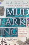 """Cover of the book """"Mudlarking - Lost and found on the River Thames""""."""