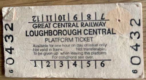 Great Central Railway Loughborough Platform Ticket.