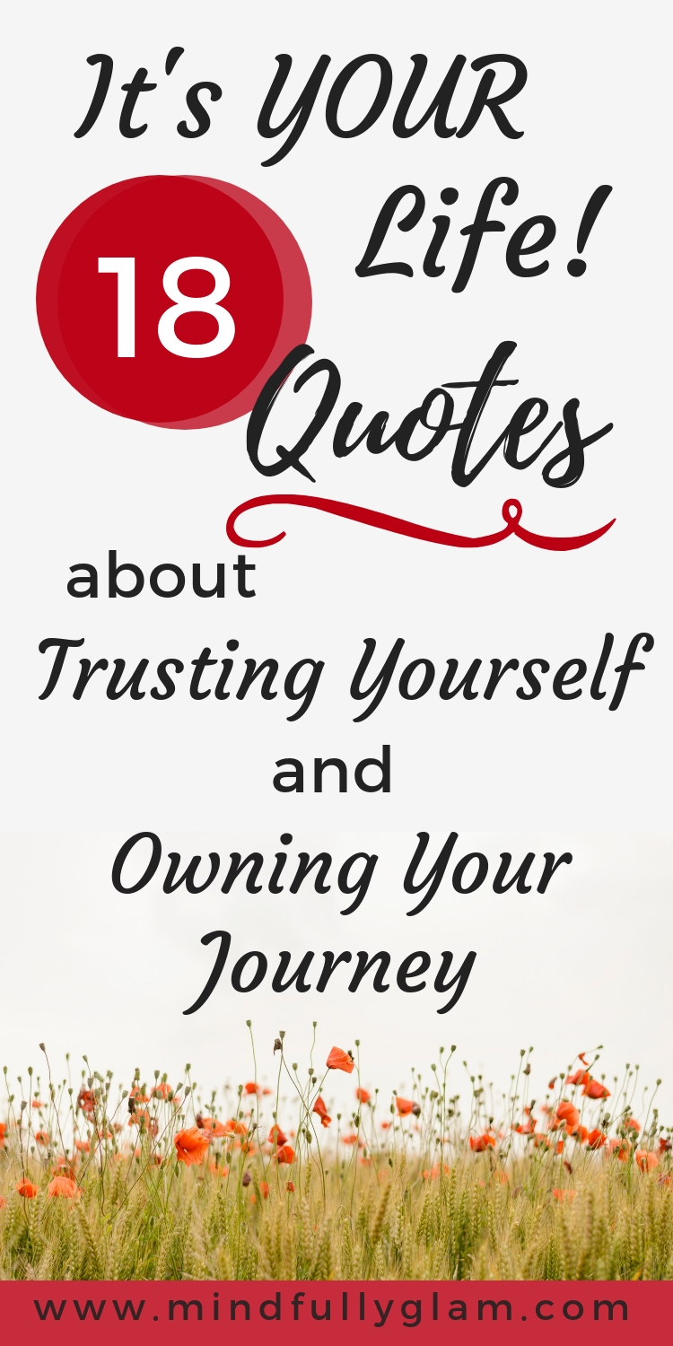 it s your happiness quotes about trusting yourself owning your