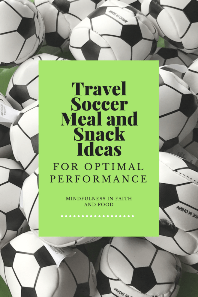 travel soccer meal and snack ideas for optimal performance