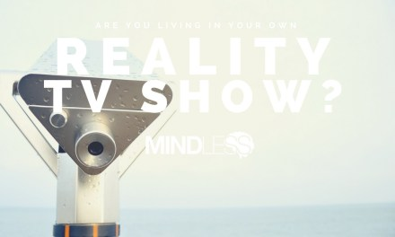 Are you living in a Reality TV Show?