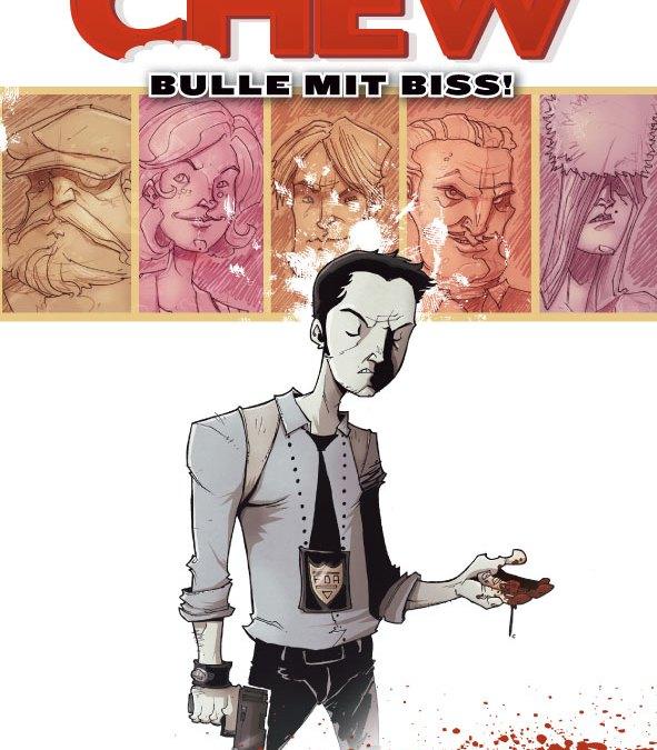 Comicreview: Chew – Bulle mit Biss: Leichenschmaus