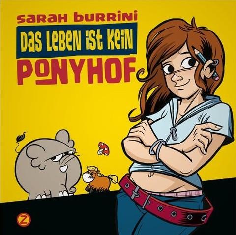 """Keine Comicreview: """"Das Leben ist kein Ponyhof"""" von Sarah Burrini"""