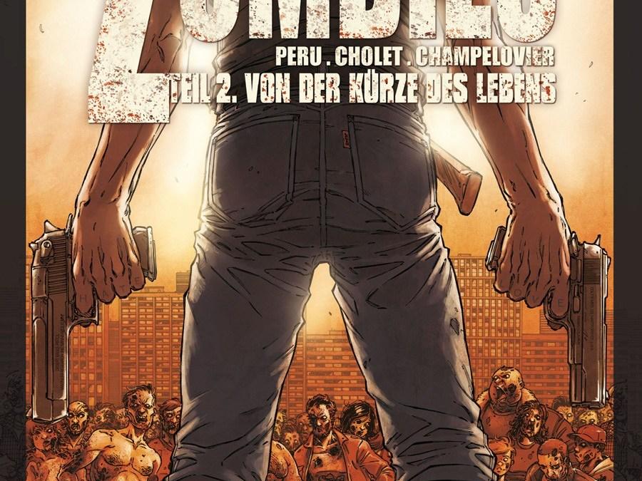 Comicreview: Zombies Teil 2 – Die Kürze des Lebens