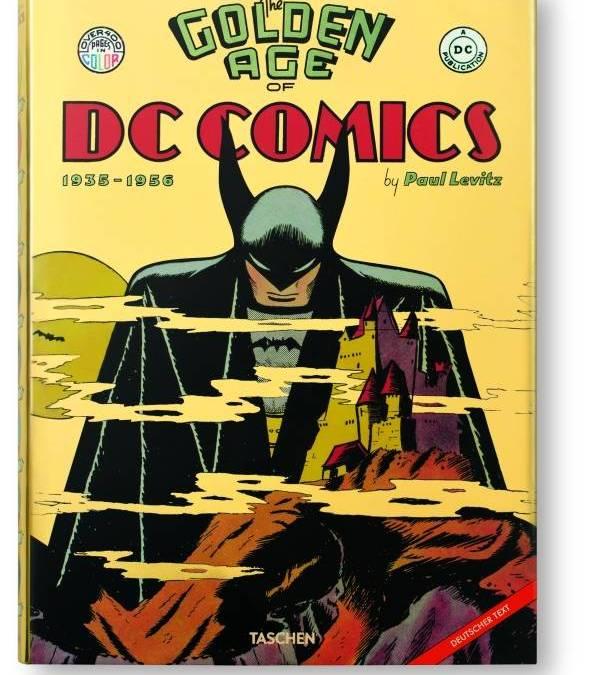 """Comiclexikonreview: """"The Golden Age of DC Comics"""" von Paul Levitz"""