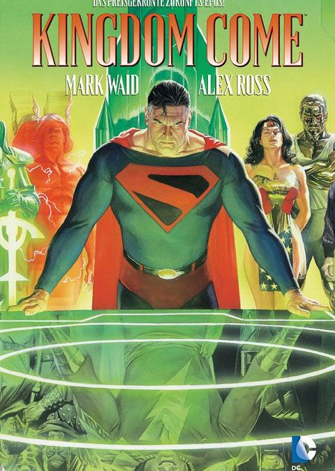 "Comicreview: ""Kingdom Come"" von Mark Waid und Alex Ross"