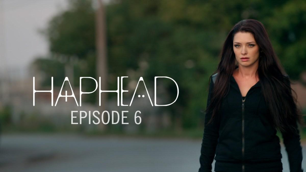 """Haphead"" Folge 6"