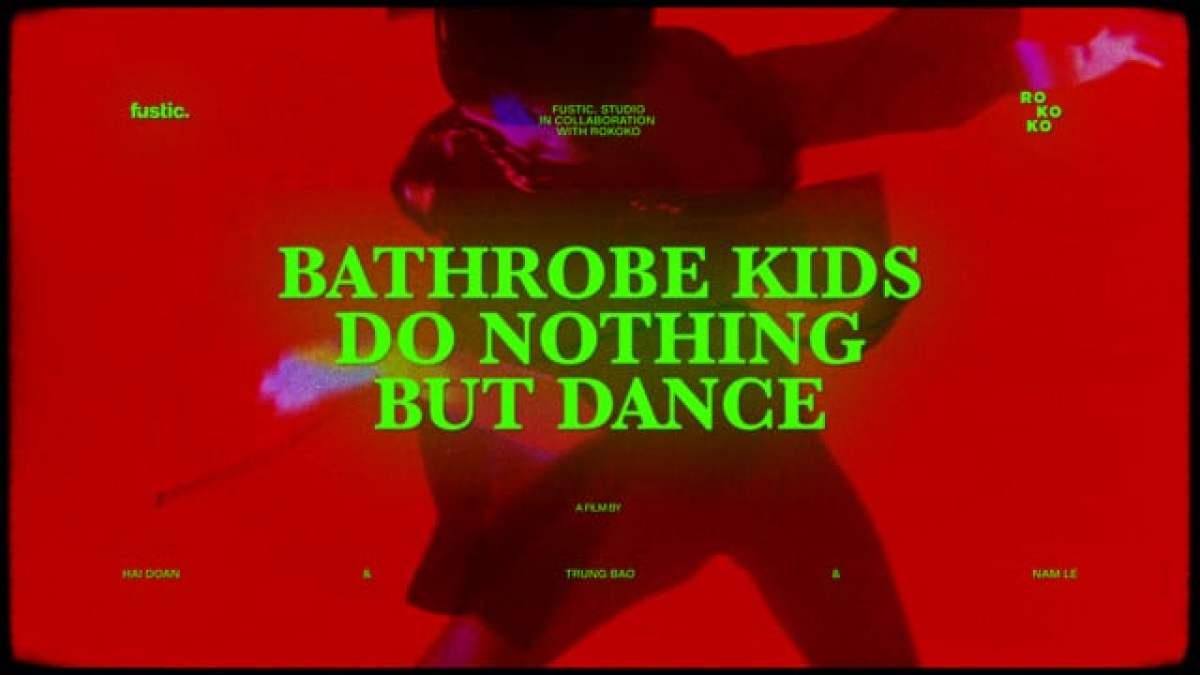 """""""Bathrobe Kids Do Nothing But Dance"""""""