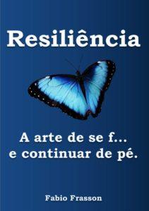 """livro """"Resiliência: a arte de se f... e continuar de pé."""""""