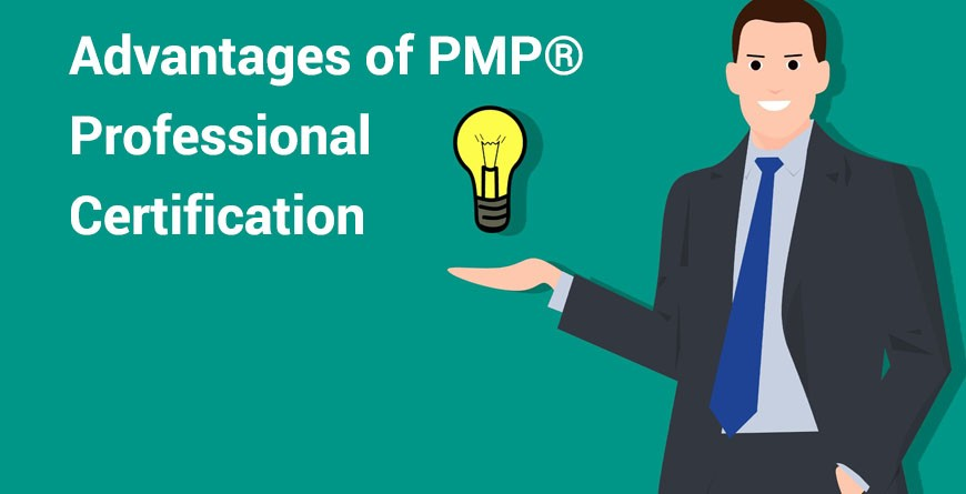 Advantages of PMP® Professional Certification