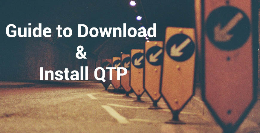 Guide to download and install QTP