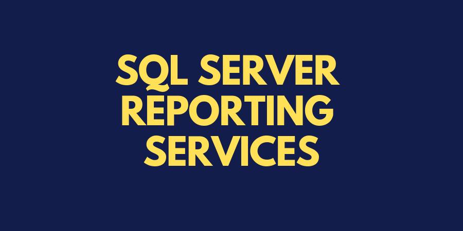 SQL Server Reporting Services (SSRS) tutorial | MindsMapped