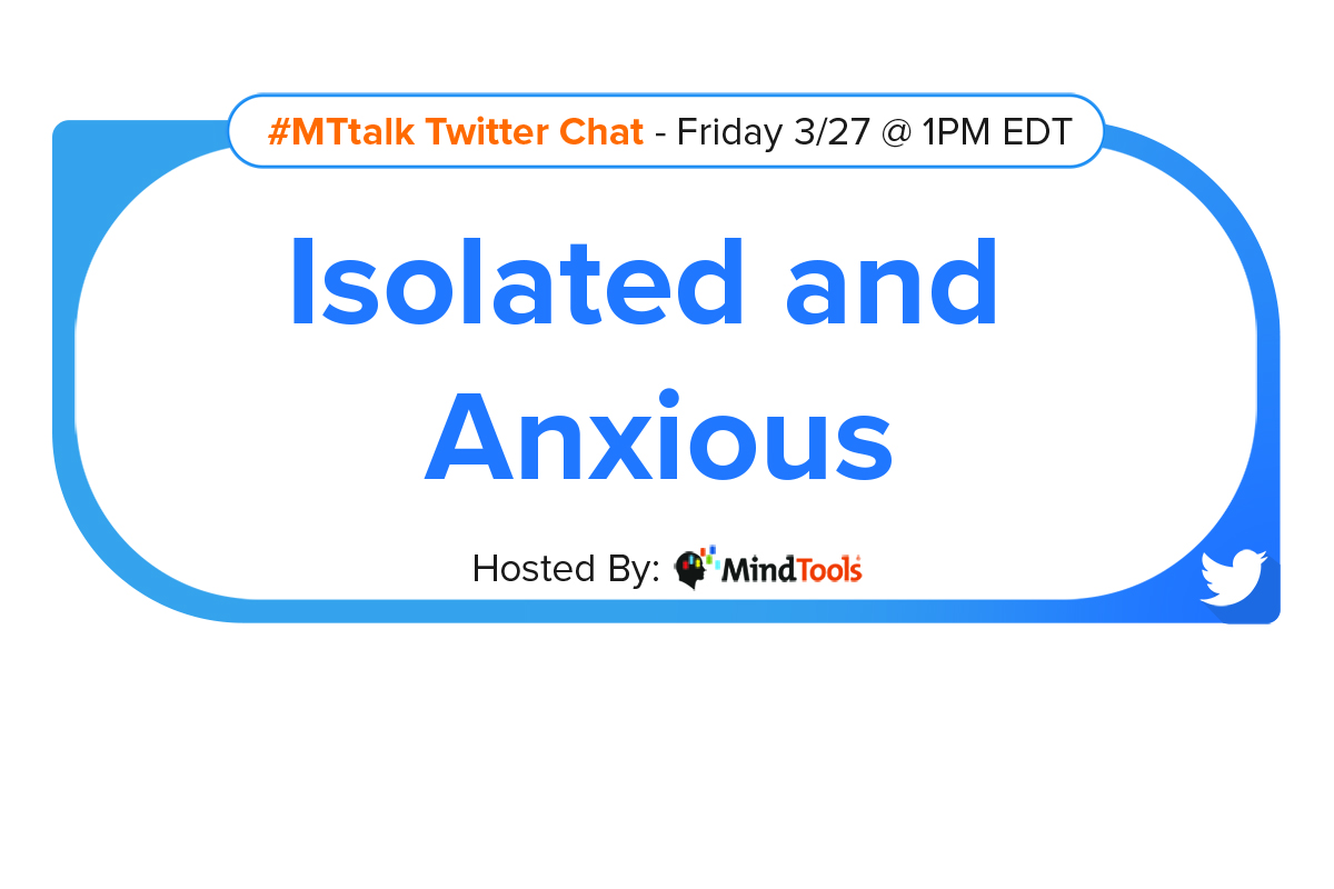 In Isolation And Anxious Join Our Mttalk Mind Tools Blog