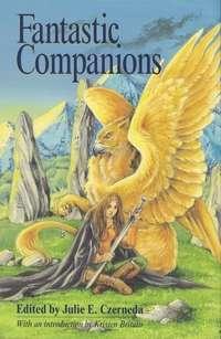 Fantastic Companions edited by Julie E. Czerneda