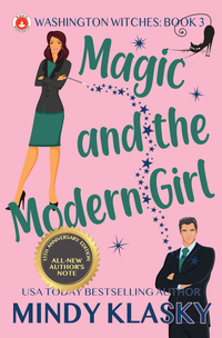 Magic and the Modern Girl by Mindy Klasky