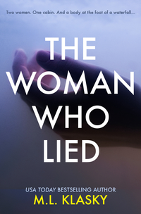 The Woman Who Lied by Mindy Klasky