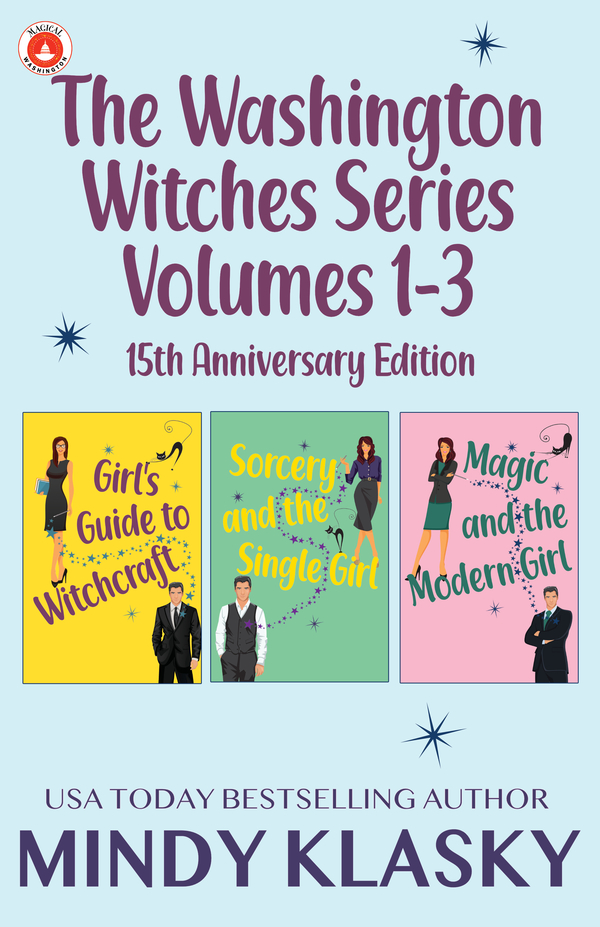 The Washington Witches Series Volumes 1-3 by Mindy Klasky