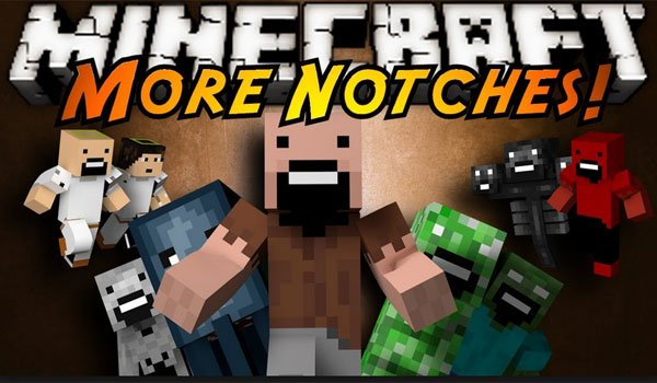 More Notches Mod for Minecraft 1.6.2 and 1.5.2