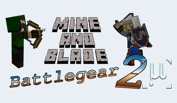 Mine and Blade 2 Mod for Minecraft 1.8 and 1.7.10