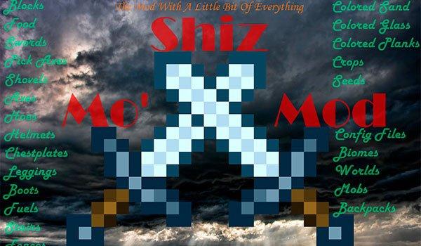 Mo' Shiz Mod for Minecraft 1.7.10