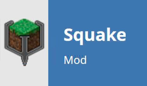 Squake Mod for Minecraft 1.10 and 1.10.2