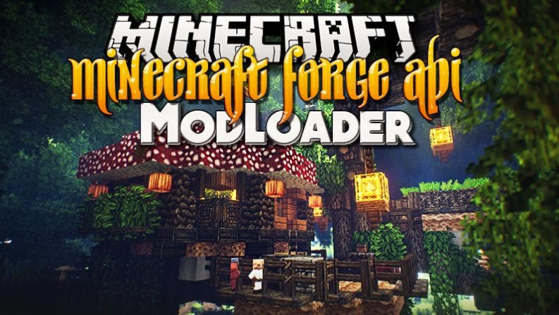 Minecraft Forge API 1 13 2 and 1 12 2 ModLoader for