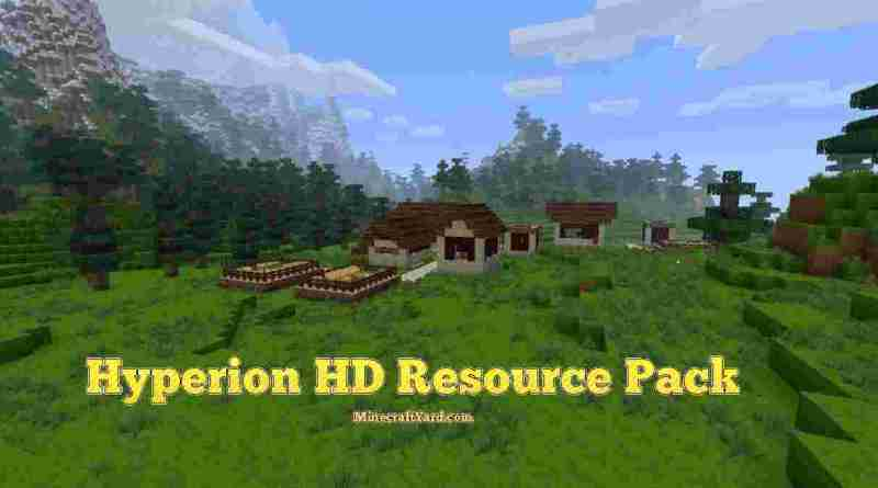 Hyperion Hd Resource Pack 1.16.5/1.15.2