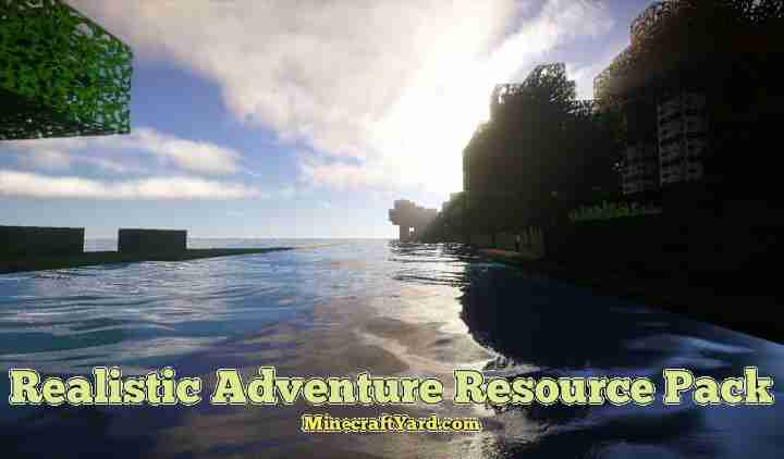 Realistic Adventure Resource Pack 1.16.5/1.15.2