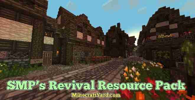 SMP's Revival Resource Pack 1.16.4/1.15.2