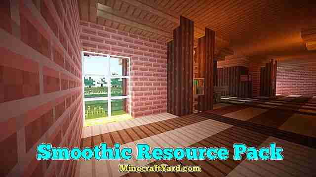 Smoothic Resource Pack 1.16.5/1.15.2