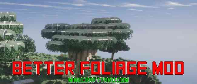 Better Foliage Mod 1.16.4/1.15.2