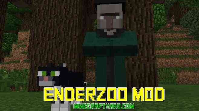 EnderZoo Mod 1.14/1.13.2/1.12.2/1.11.2