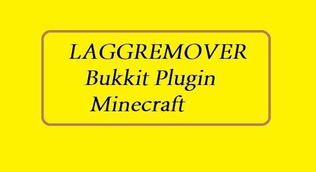 LAGGREMOVER 1.16.5/1.15.2