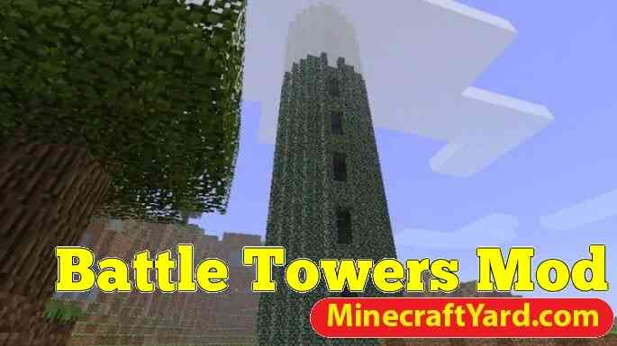 Battle Towers Mod 1.16.5/1.15.2