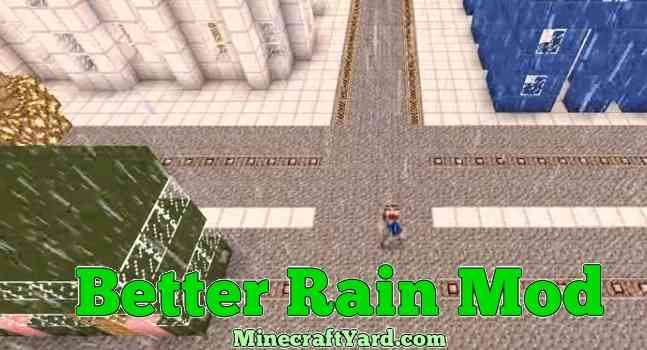 Better Rain Mod 1.14/1.13.2/1.12.2/1.11.2