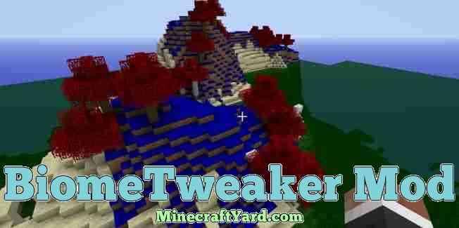 BiomeTweaker Mod 1.16.2/1.16.1/1.15.2