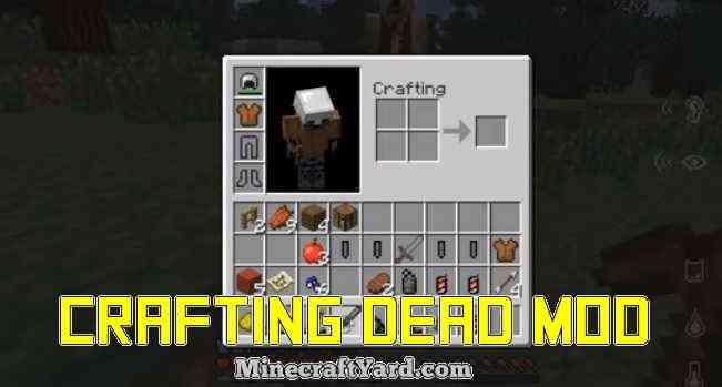 Crafting Dead Mod 1.16.5/1.15.2