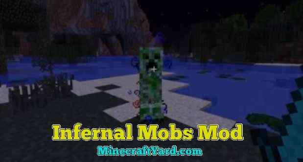 Infernal Mobs Mod 1.15.1/1.14.4/1.13.2/1.12.2