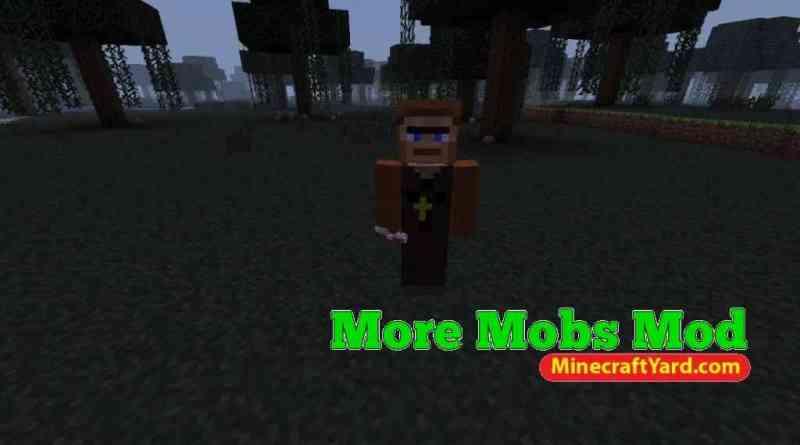 More Mobs Mod 1.14/1.13.2/1.12.2/1.11.2