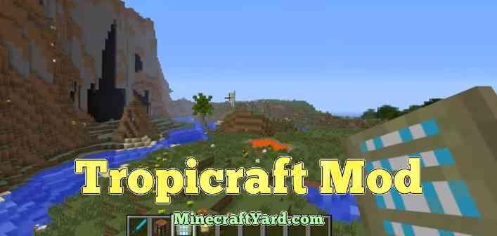 Tropicraft Mod 1.14.3/1.13.2/1.12.2/1.11.2