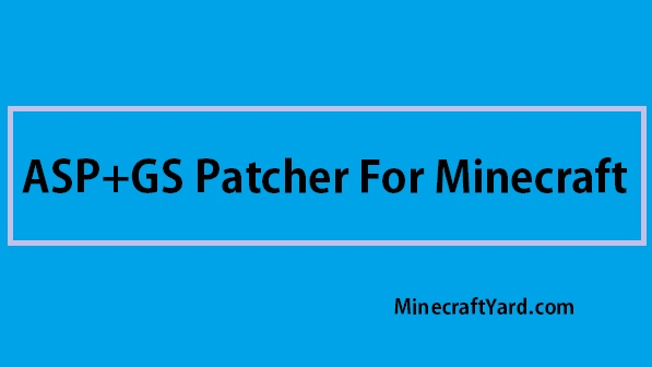 ASP+GS Patcher 1.14/1.13.2/1.12.2/1.11.2