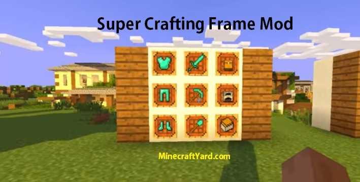 Super Crafting Frame 1.14/1.13.2/1.12.2/1.11.2
