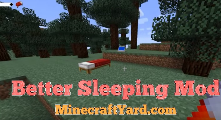 Better Sleeping Mod 1.14/1.13.2/1.12.2/1.11.2