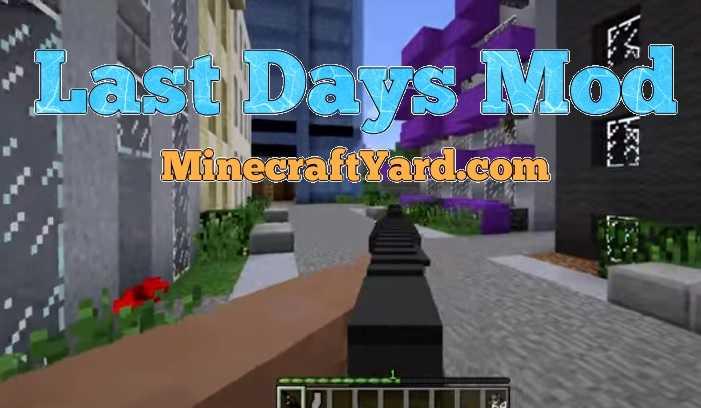 Last Days Mod 1.16.5/1.15.2