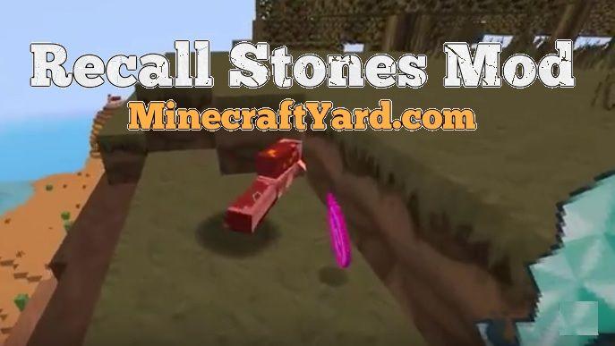 Recall Stones Mod 1.14/1.13.2/1.12.2/1.11.2