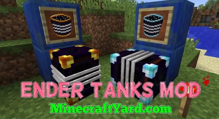Ender Tanks Mod 1.14/1.13.2/1.12.2/1.11.2
