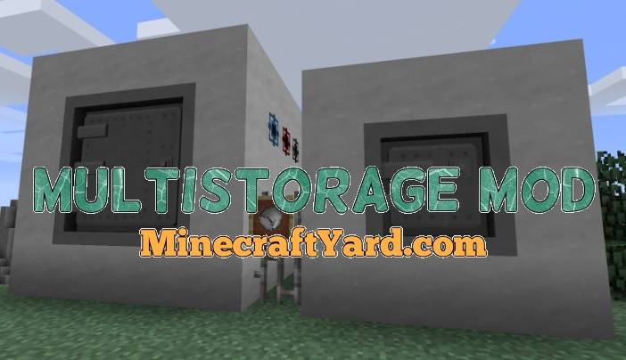 MultiStorage Mod 1.14/1.13.2/1.12.2/1.11.2