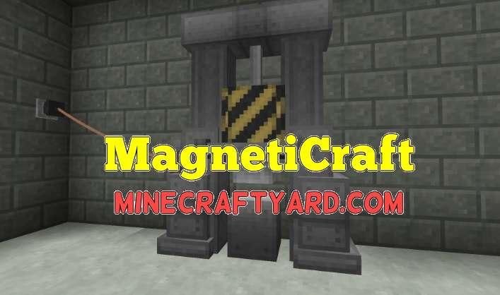 MagnetiCraft Mod 1.14/1.13.2/1.12.2/1.11.2