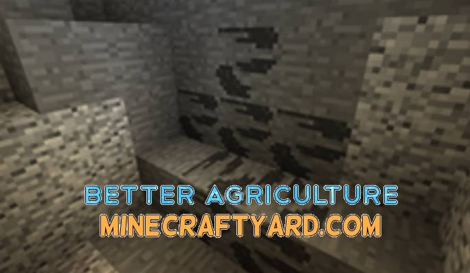 Better Agriculture Mod 1.14/1.13.2/1.12.2/1.11.2